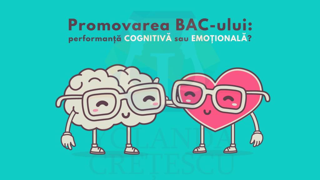 Promovarea examenului de bacalaureat: performanță cognitivă sau emoțională?